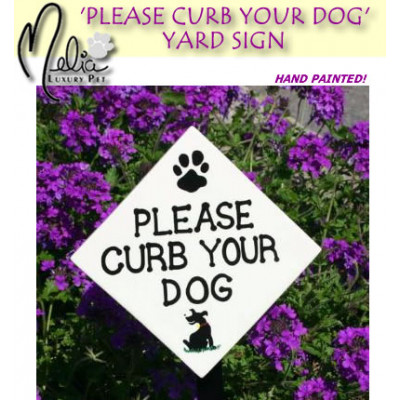 Please Curb Your Dog Yard Sign